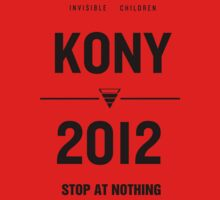 KONY 2012 - Poster Design v5 [HQ] [Also in White!] by Dope Prints