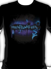 Moriarty was real (dusk) T-Shirt