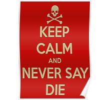 Goonies Never say die Poster