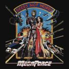 Megaforce by loogyhead