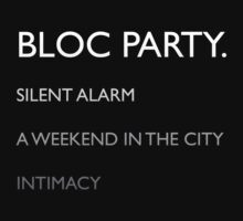 Bloc Party Albums by diddykong13