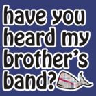 My Brothers Band by nicwise