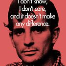 It Doesn&#x27;t Make a Difference - Jack Kerouac by redandy