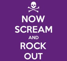 Now Scream And Rock Out by Royal Bros Art