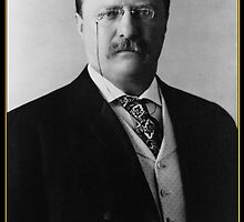 Miss Me Yet? President Theodore Roosevelt by bubbleicious