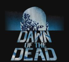Dawn Of The Dead by ixrid