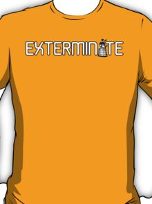 Exterminate (White Variant) T-Shirt