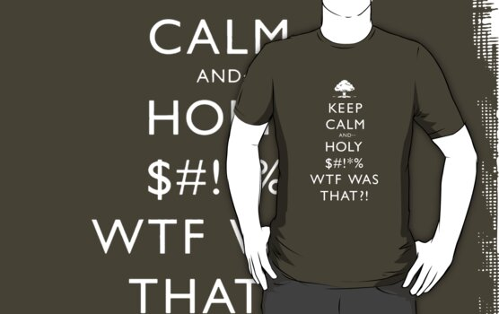 Keep Calm And Holy S___ by Leylaaslan