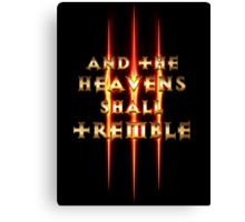 And the Heavens Shall Tremble  Canvas Print