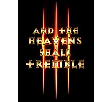 And the Heavens Shall Tremble  Photographic Print