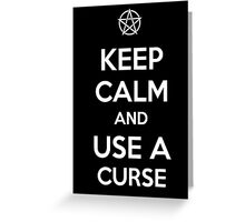 Keep Calm and use a Curse Greeting Card