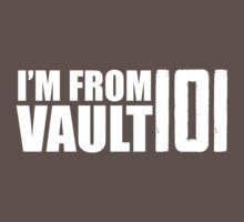 I'm From Vault 101 by ScottW93