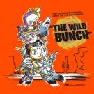 The Wild Bunch by Gimetzco