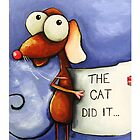 The cat did it... by StressieCat