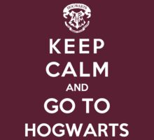 Keep Calm And Go To Hogwards by Royal Bros Art