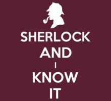 Sherlock And I Know It by Royal Bros Art