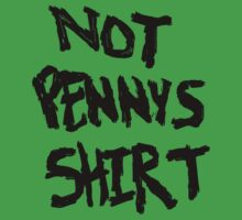 Not Penny's Shirt (Version 1) by GhostGlide