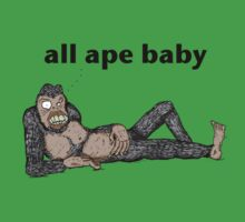 All Ape Baby by Choking On Sick