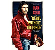 Rebel Without The Force Photographic Print