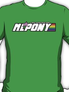 "M.L. Pony - A Real Equestrian Hero - ""brand new"" version T-Shirt"