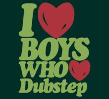 I love boys who love dubstep (neon green) by DropBass