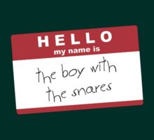 Hello my name is the boy with the snares by Giorgy M.