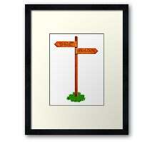 Choose your way Framed Print