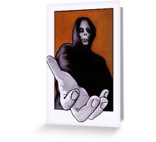 Death Goes In Fear of What It Cannot Be Greeting Card
