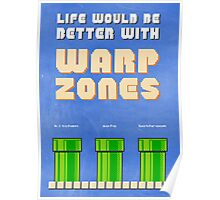 Life would be better with... Warp Zones! Poster
