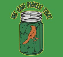 We Can Pickle That !  by BUB THE ZOMBIE