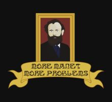 More Manet More Problems by Anglofile
