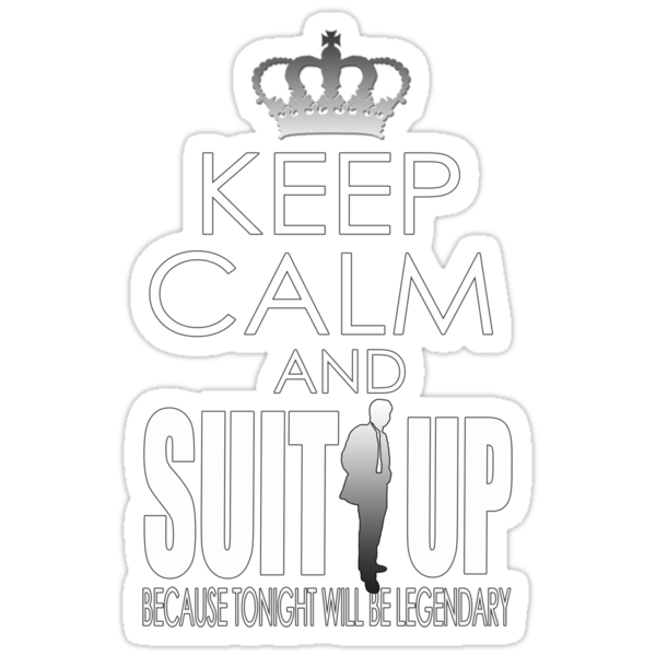 KEEP CALM AND SUIT UP by mcdba