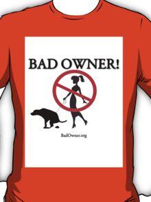 BadOwner Clothes - Sick of the Poo T-Shirt