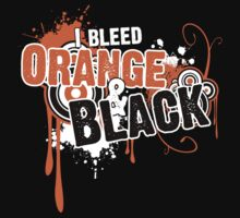 I Bleed Orange and Black by Ashton Bancroft