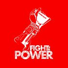 Fight the Power!!! by InkOne