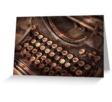 Steampunk - Typewriter - Too tuckered to type Greeting Card