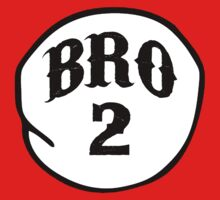 BRO 2 by ALEX55