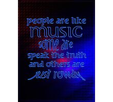 People = Music ?? Photographic Print