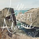 Great Adventure by Leah Flores