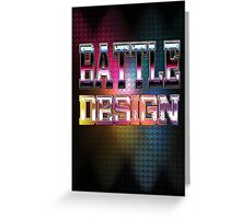 Battle Design Greeting Card