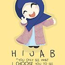 Hijab is Freedom by SpreadSaIam