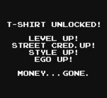 T-SHIRT UNLOCKED! by killam3nac3