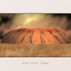 Ayers Rock - Uluru by MaureensArtz