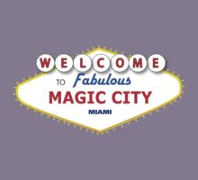 WELCOME TO MAGIC CITY by fandomfashions
