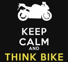 keep calm and think bike by viperbarratt