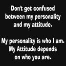 Quote Tee personality by patjila