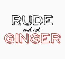 Rude and not Ginger by drteokan