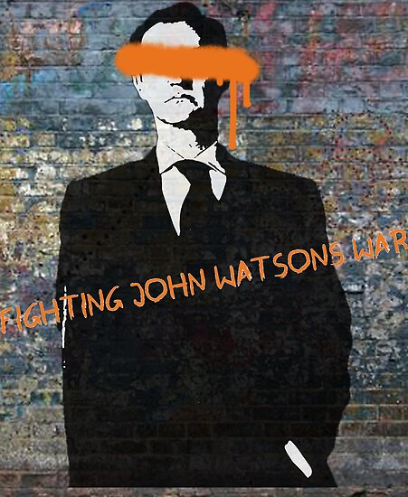 Fighting John Watson's War by riotousheart