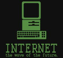 Internet, the Wave of the Future by kaptainmyke