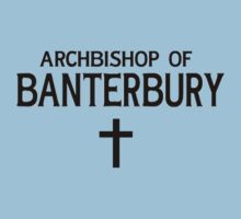 ArchBishop of Banterbury by Sam Stringer